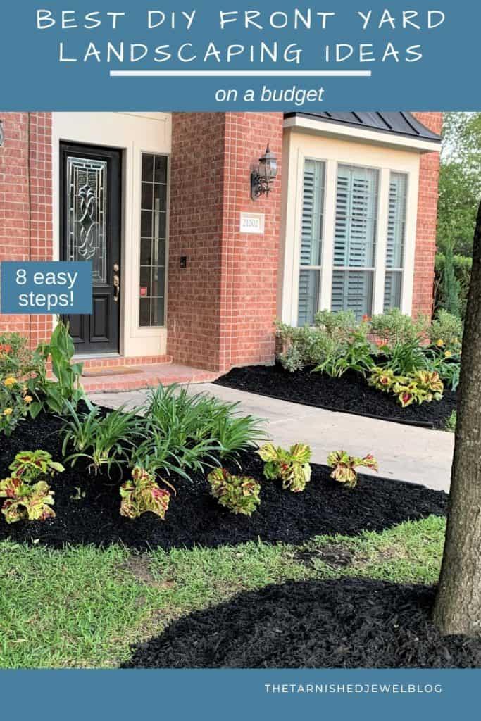 Best Diy Front Yard Landscaping Ideas On A Budget Thetarnishedjewelblog