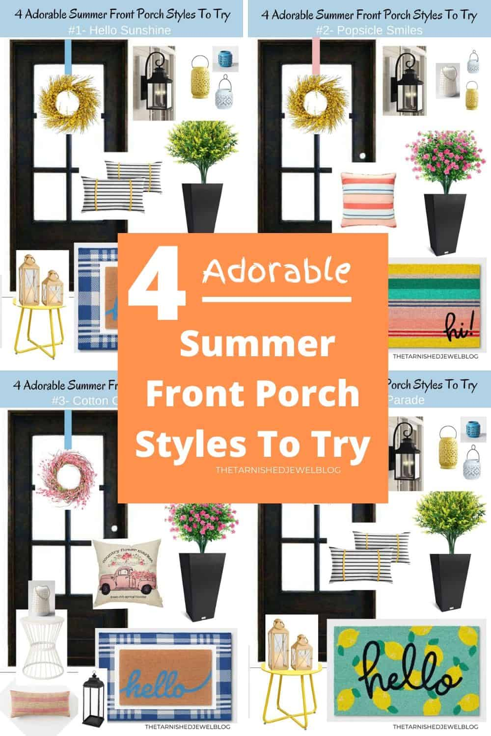 4 Adorable Summer Front Porch Styles To Try Thetarnishedjewelblog